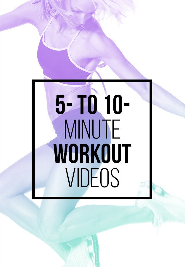 5- to 10-Minute Workouts