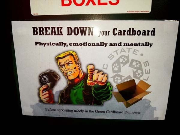 18.) Always break down cardboard boxes