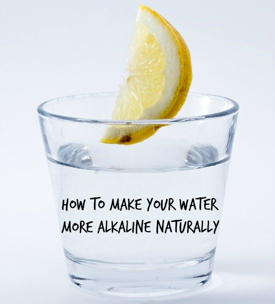How To Make Your Water Alkaline Naturally