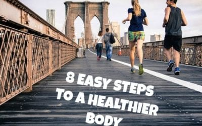 8 Easy Steps to a Healthier Body