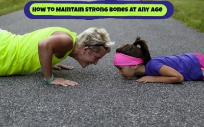 How To Maintain Strong Bones At Any Age