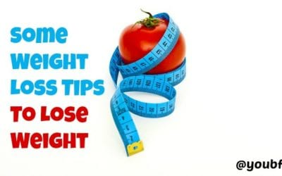 Some Weight Loss Tips To Lose Weight