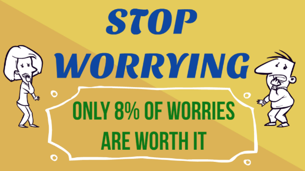 Stop Worrying – Only 8% is Worth It