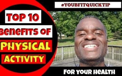 Top 10 Benefits of Physical Activity and Weight Loss #youbfitquicktip