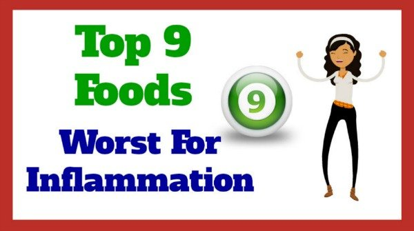 Top 9 Foods Worst for Inflammation