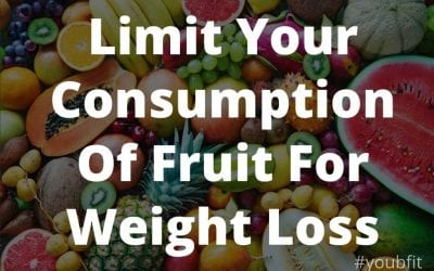 Limit Your Consumption Of Fruit